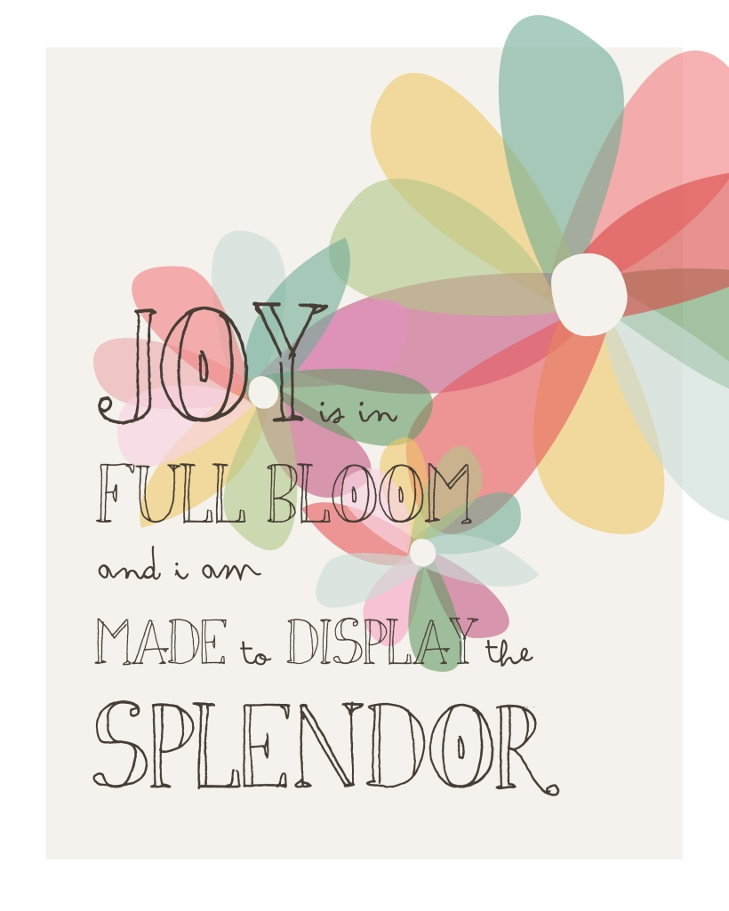 joy is in full bloom