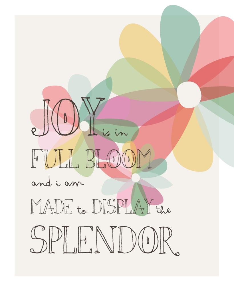 joy is in full bloom